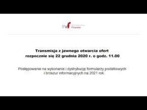 Transmisja z jawnego otwarcia ofert 22.12.2020 g. 11.00