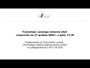 Transmisja z jawnego otwarcia ofert 21.12.2020 g. 13.30