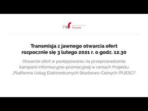 Transmisja z jawnego otwarcia ofert 3.02.2021 r. g. 12:30