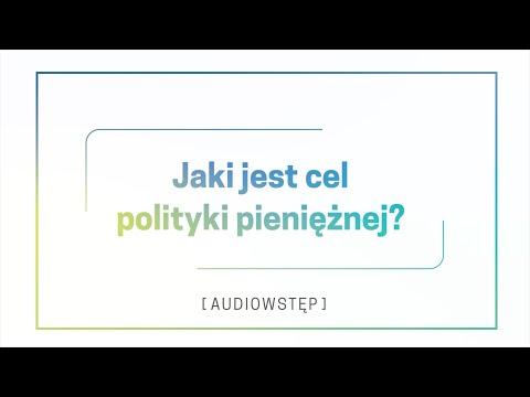 AD, N – Jaki jest cel polityki pieniężnej?
