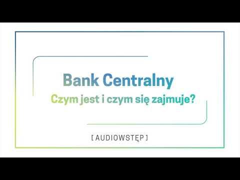 AD, N – Bank Centralny − Czym jest i czym się zajmuje?