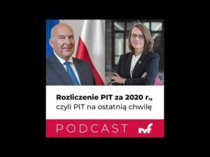 #PodcastMF 9 Rozliczenie PIT za 2020 r., czyli PIT na ostatnią chwilę