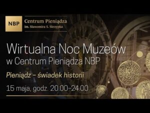 Noc Muzeów 2021 w Centrum Pieniądza NBP