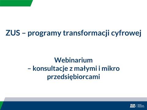 Webinarium – Programy Transformacji Cyfrowej ZUS – ułatwienia