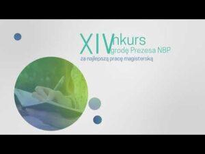 Read more about the article XIV Konkurs o Nagrodę Prezesa NBP za najlepszą pracę magisterską z zakresu nauk ekonomicznych