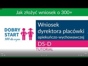 Read more about the article Wniosek dyrektora placówki opiekuńczo-wychowawczej – tutorial [Dobry Start]
