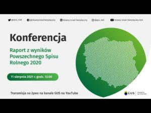 Read more about the article Konferencja online. Powszechny  Spis Rolny 2020.  Raport z wyników.