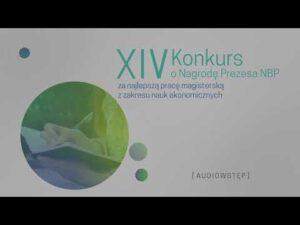 Read more about the article AD, N, PJM – XIV Konkurs o Nagrodę Prezesa NBP za pracę magisterską z zakresu nauk ekonomicznych